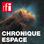 RFI - Chronique Espace