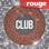 Rouge Club