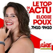 Elodie Poux - Le top de l\'actu de Rire & Chansons
