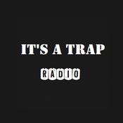 It's a Trap Radio
