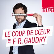 France Inter - Le coup de cour de François-Régis Gaudry