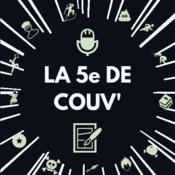 La 5e de couv\' - Podcast