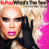 RuPaul: What's The Tee?