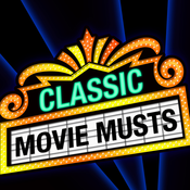 Classic Movie Musts