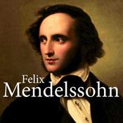 CALM RADIO - Felix Mendelssohn