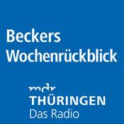 MDR THÜRINGEN - Beckers Wochenrückblick