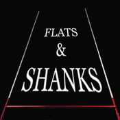 Flats and Shanks