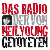 Das Radio der von Neil Young Getöteten