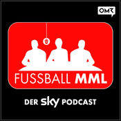 FUSSBALL MML - Der Sky Podcast