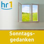 hr1 - Sonntagsgedanken