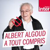 France Inter - La chronique d'Albert Algoud