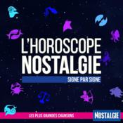 Nostalgie - L\'Horoscope