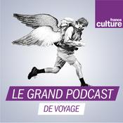 Le grand podcast de voyage