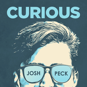 Curious with Josh Peck
