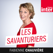 France Inter - Les Savanturiers