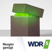 WDR 5 - Neugier genügt - Das Feature