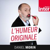 France Inter - L'humeur originale de Daniel Morin
