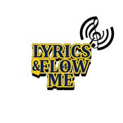 Lyrics & Flow4Me