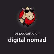 Le podcast d\'un digital nomad
